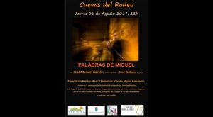 Las cuevas del Rodeo acogen un espectáculo-homenaje a Miguel Hernández