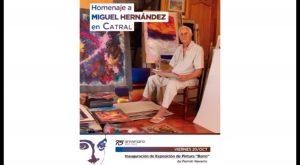La Asociación Catral Foro Cultural organiza homenaje a Miguel Hernandez