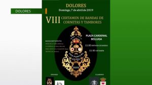 Dolores acogerá su VIII Certamen de Bandas de cornetas y tambores el 7 de abril