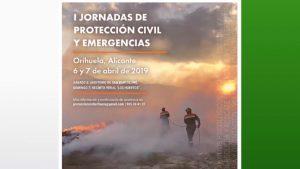 Orihuela acogerá los días 6 y 7 de abril las I Jornadas de Protección Civil y Emergencias
